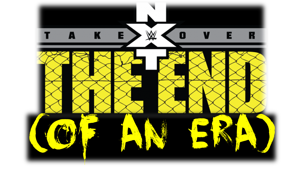 NXT Takeover: The End isn't just about a night of wrestling. It's about ending an era of NXT.